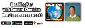 Breaking Par Podcast Website slider John Dunnigan 300x98