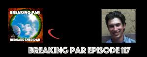 Breaking Par 117 Peter Weisel Episode 117 Peter Weisel 300x116