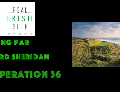 Breaking Par with Bernard Sheridan 123 Real Irish Golf