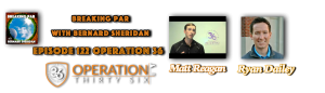 Breaking Par with Bernard Sheridan Episode 122 Operation 36 Header Operation 36 interview 300x86