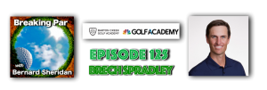 Breaking Par Episode 125 Brech Spradley Brech header 300x101