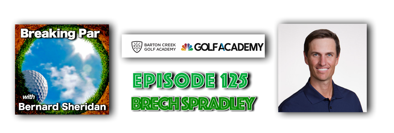 Breaking Par Episode 125 Brech Spradley Brech header