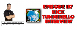 Episode 137 Nick Tumminello Interview Nick Tumminello Header 300x119