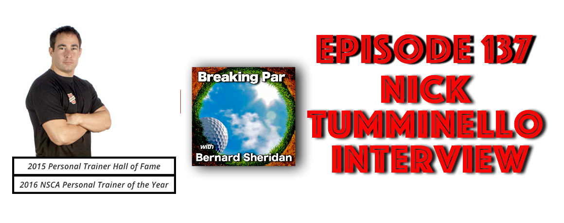 Episode 137 Nick Tumminello Interview Nick Tumminello Header