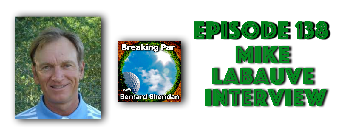 Episode 138 Mike LaBauve Interview Mike header