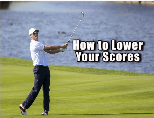 How to Lower Your Scores