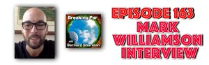 Breaking Par with Bernard Sheridan 163 Mark Williamson Interview of Golfer's Toolbox Mark Williamson header 300x93