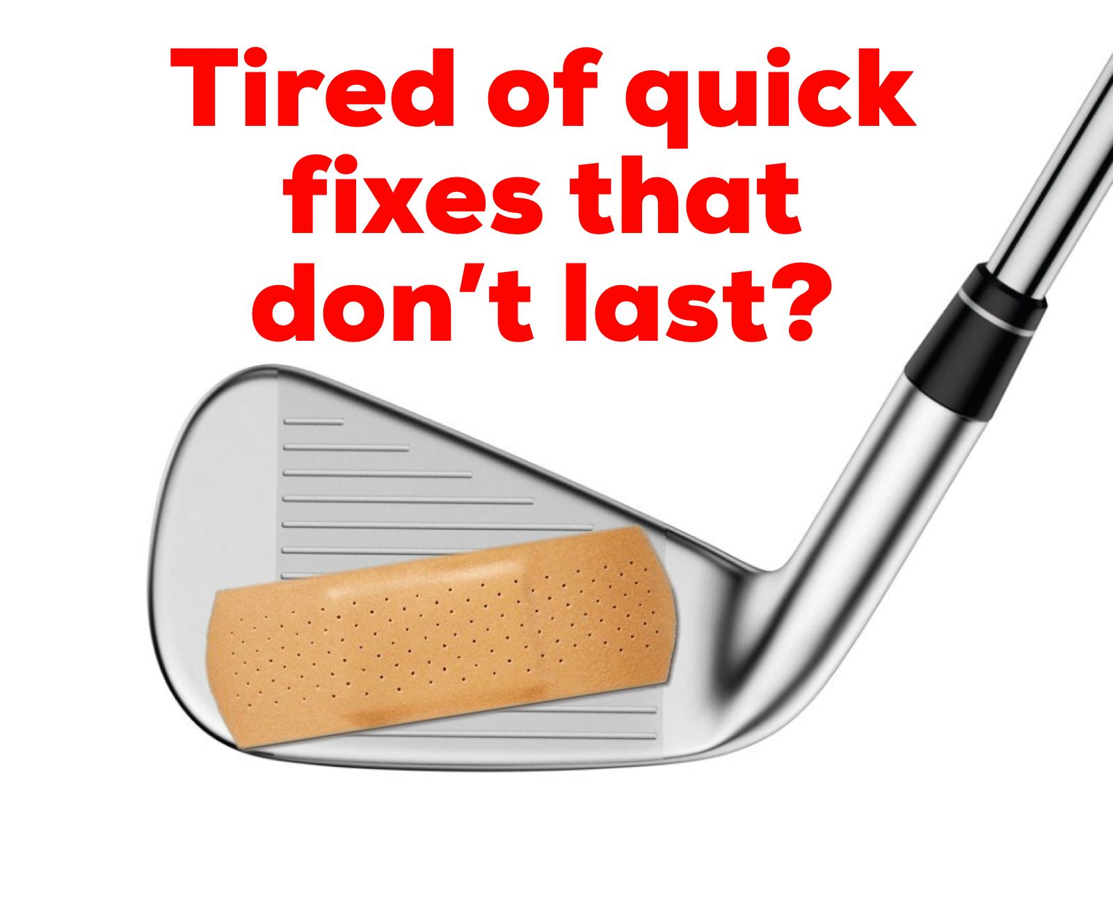 Quick Fixes Won't Last
